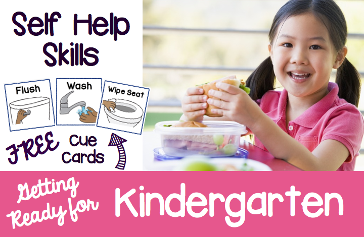 Getting Ready For Kindergarten Self Help Skills